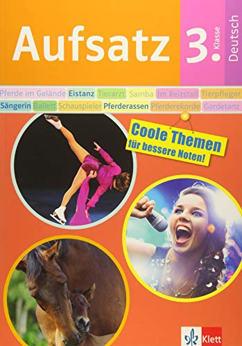 9783129491393: Klett Aufsatz 3. Klasse: Lerne mit Pferden, Eistänzerinnen und mehr