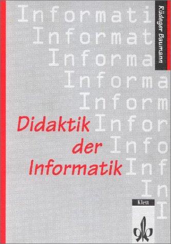 9783129850107: Didaktik der Informatik