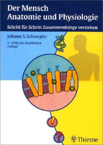 9783131001535: Der Mensch, Anatomie und Physiologie