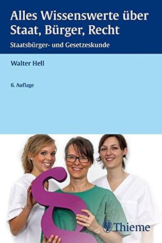 9783131003164: Alles Wissenswerte über Staat, Bürger, Recht: Staatsbürger- und Gesetzeskunde