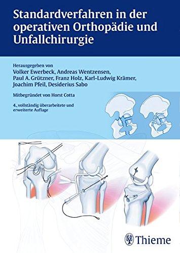 Standardverfahren in der operativen Orthopädie und Unfallchirurgie: Volker Ewerbeck
