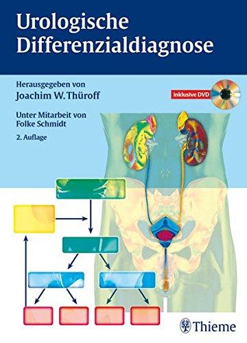 Urologische Differenzialdiagnose Gebundene Ausgabe von Joachim Wilhelm: Joachim Wilhelm Thüroff