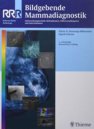 Bildgebende Mammadiagnostik: Sylvia H. Heywang-Köbrunner
