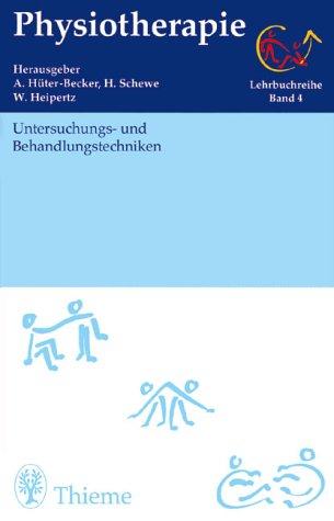 9783131012715: Physiotherapie, 14 Bde., Bd.4, Untersuchungstechniken und Behandlungstechniken