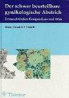 9783131014412: Der schwer beurteilbare gynäkologische Abstrich. Zytoanalytisches Kompendium und Atlas.