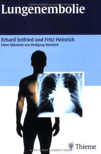Lungenembolie: Seifried, Erhard, Heinrich,