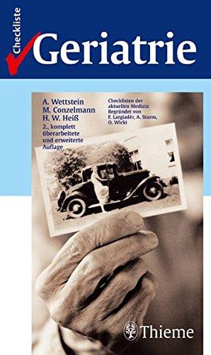 Checklisten der aktuellen Medizin, Checkliste Geriatrie von: Felix Largiadèr (Autor),
