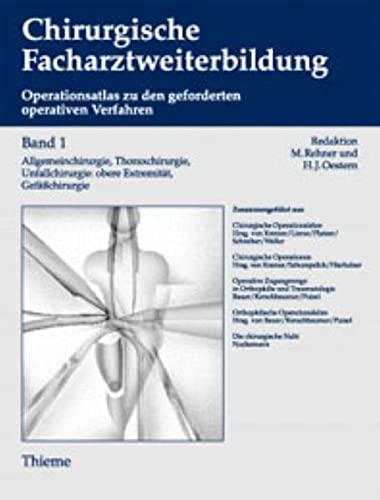 1. - 3. Jahr der chirurgischen Weiterbildung: Allgemeinchirurgie, Thoraxchirurgie, Gefäß...