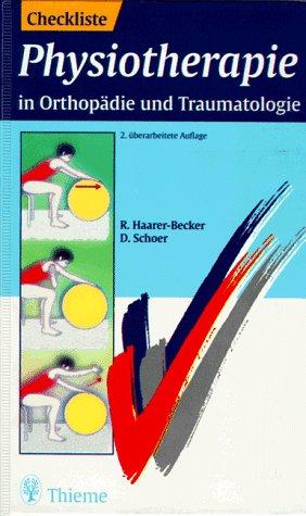 9783131030122: Checklisten der aktuellen Medizin, Checkliste Physiotherapie in Orthopädie und Traumatologie