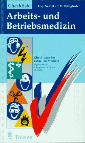 9783131034113: Checklisten der aktuellen Medizin, Checkliste Arbeitsmedizin und Betriebsmedizin