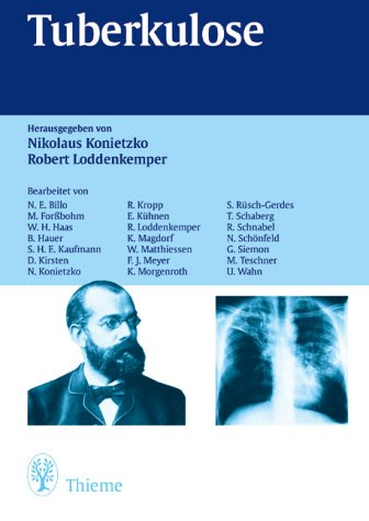 Tuberkulose: Konietzko, Nikolaus / Loddenkemper, Robert