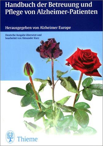 9783131053916: Handbuch der Betreuung und Pflege von Alzheimer-Patienten