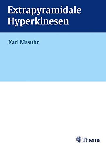 9783131056016: Extrapyramidale Hyperkinesen. Ein Leitfaden für Klinik und Praxis. Mit CD-ROM.