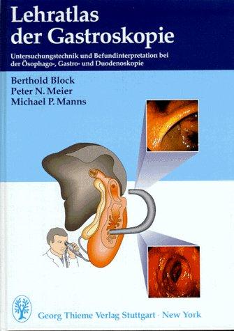 9783131063212: Lehratlas der Gastroskopie.