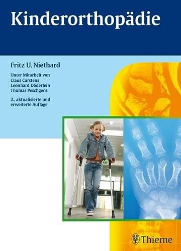 Kinderorthopädie: Fritz U. Niethard
