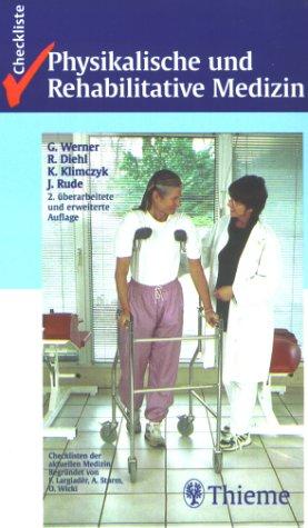 9783131066725: Checklisten der aktuellen Medizin, Checkliste Physikalische und Rehabilitative Medizin, Naturheilverfahren