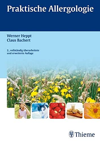 Praktische Allergologie: Werner Heppt