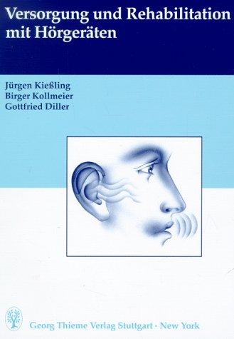 9783131068217: Versorgung und Rehabilitation mit Hörgeräten.