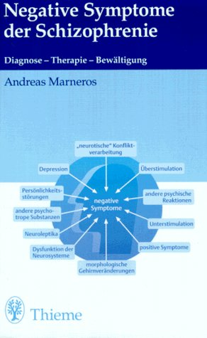 9783131077417: Negative Symptome der Schizophrenie. Diagnose - Therapie - Bewältigung.