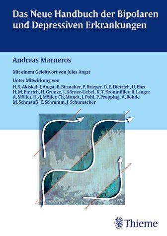 9783131090928: Das Neue Handbuch Der Bipolaren Und Depressiven Erkrankungen