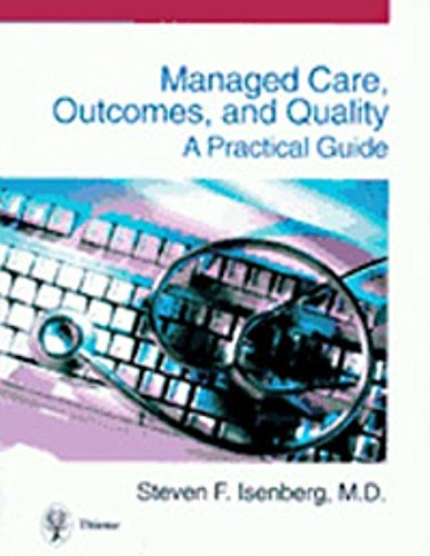 9783131099419: Managed Care, Outcomes, and Quality: A Practical Guide