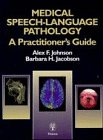 9783131105318: Medical Speech-Language Pathology: A Practitioner's Guide