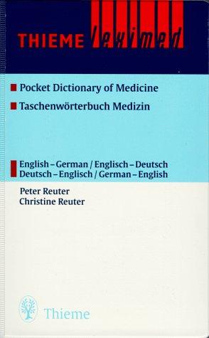 Taschenwörterbuch Medizin aus der Praxis für die Praxis Thieme Leximed Pocket dictionary ...
