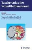 9783131108029: Taschenatlas der Schnittbildanatomie. Computertomographie und Kernspintomographie: Taschenatlas der Schnittbildanatomie, Bd.2, Thorax, Abdomen, Becken