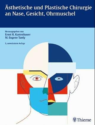 9783131123411: Ästhetische und Plastische Chirurgie an Nase, Gesicht und Ohrmuschel