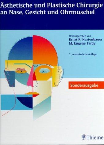 9783131123428: Ästhetische und Plastische Chirurgie an Nase, Gesicht und Ohrmuschel (Livre en allemand)