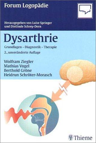 9783131124425: Dysarthrie. Grundlagen, Diagnostik, Therapie.