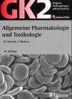 9783131125347: Original-Prüfungsfragen mit Kommentar GK 2 (1. Staatsexamen), Allgemeine Pharmakologie und Toxikologie