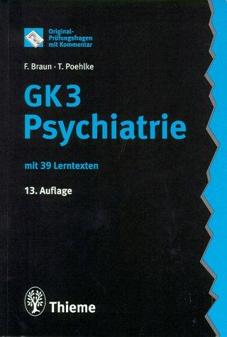 9783131129734: GK 3 Psychiatrie. Mit 39 Lerntexten