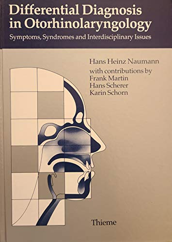 9783131135018: Differential Diagnosis in Otorhinolaryngology: Symptoms, Syndromes and Interdisciplinary Issues