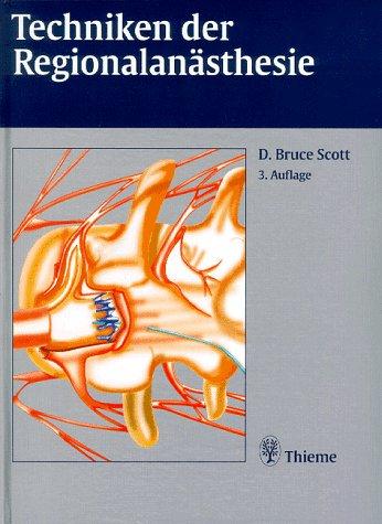9783131137432: Techniken der Regionalanästhesie