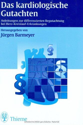 9783131139412: Das kardiologische Gutachten.