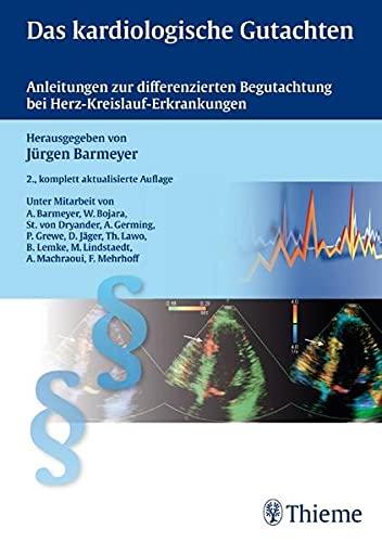 Das kardiologische Gutachten: Jürgen Barmeyer