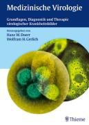 Medizinische Virologie: Grundlagen, Diagnostik und Therapie virologischer Krankheitsbilder Doerr, ...