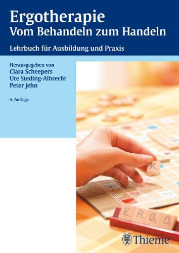 9783131143440: Ergotherapie - Vom Behandeln zum Handeln: Lehrbuch fur Ausbildung und Praxis