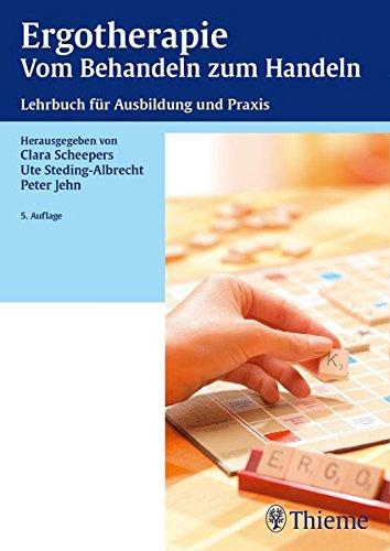 9783131143457: Ergotherapie Vom Behandeln zum Handeln: Lehrbuch für die theoretische und praktische Ausbildung