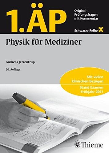 9783131149404: 1. �P Physik f�r Mediziner: Original Pr�fungsfragen mit Kommentar