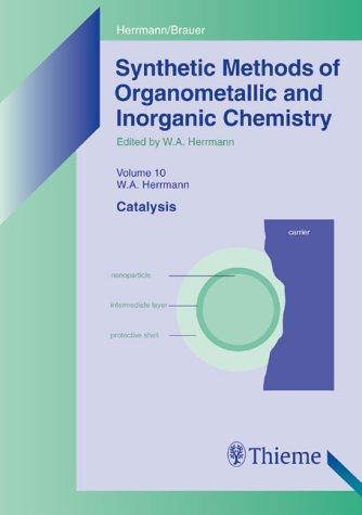 9783131151612: Synthetic Methods of Organometallic and Inorganic Chemistry, (Vol. 10) : Catalysis (v. 10)