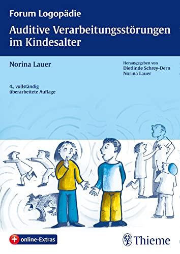 9783131158147: Auditive Verarbeitungsstörungen im Kindesalter: Grundlagen - Klinik - Diagnostik - Therapie