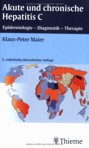 9783131161727: Akute und chronische Hepatitis C: Epidemiologie, Diagnostik, Therapie