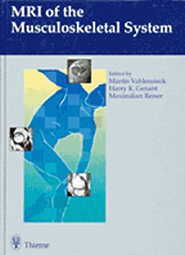 MRI of the Musculoskeletal System: . Zus.-Arb.: Martin Vahlensieck and