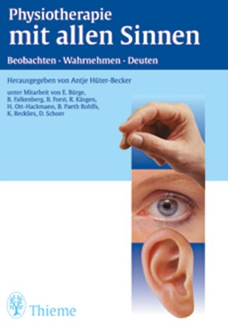 9783131181510: Physiotherapie mit allen Sinnen
