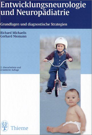 9783131185327: Entwicklungsneurologie und Neuropädiatrie (Livre en allemand)