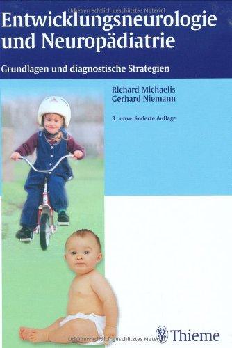 9783131185334: Entwicklungsneurologie und Neuropädiatrie