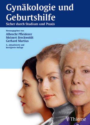 9783131189035: Gynäkologie und Geburtshilfe. Sicher durch Studium und Praxis. Lehrbuch