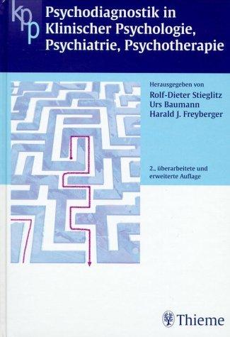 Psychodiagnostik in Klinischer Psychologie, Psychiatrie, Psychotherapie (Gebundene Ausgabe) von ...